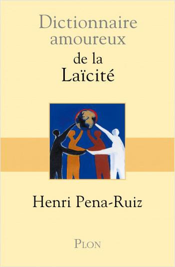 Dictionnaire amoureux de la laïcite