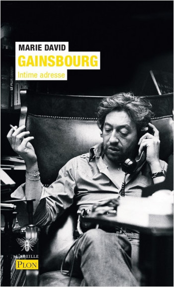 Serge Gainsbourg, intime adresse