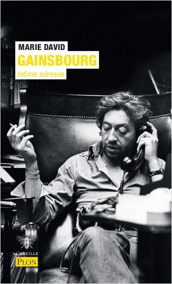 Serge Gainsbourg, intime adresse