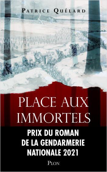 Place aux immortels - Prix du roman de la Gendarmerie nationale