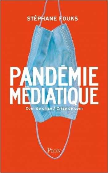La pandémie médiatique