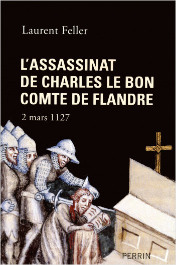 L'assassinat de Charles Le Bon comte de Flandre