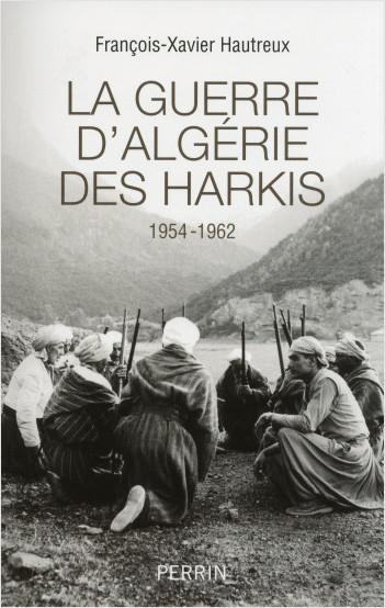 La guerre d'Algérie des Harkis