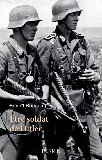 Etre soldat de Hitler