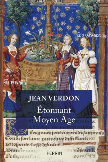 Etonnant Moyen-Age