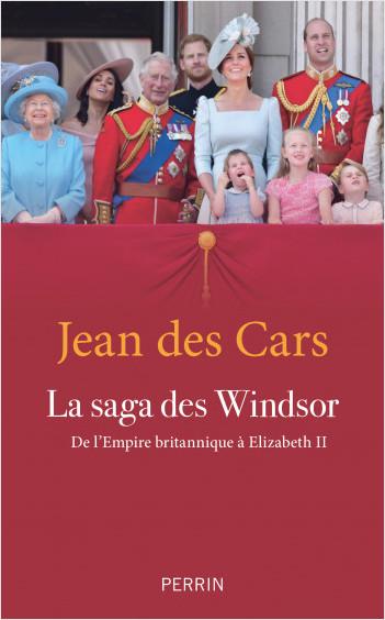 La saga des Windsor (nouvelle édition)