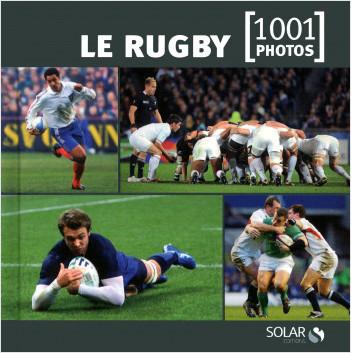 Le rugby en 1001 photos NE