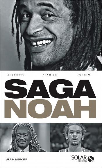 La saga Noah