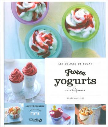 Frozen yogurts faits maison - Les délices de Solar