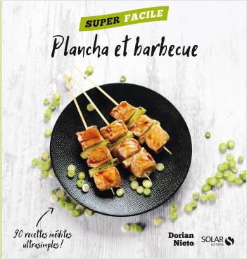 Plancha et barbecue - Super facile