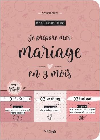 Je prépare mon mariage en 3 mois