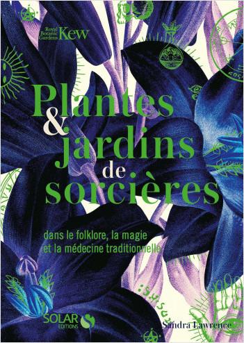Plantes et jardins de sorcières
