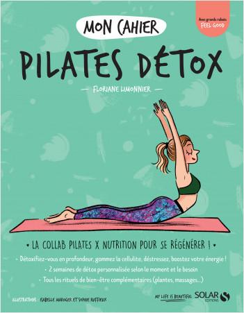 Mon cahier Pilates détox