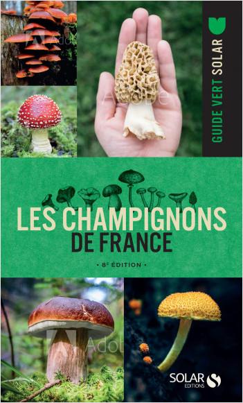 Le guide vert des champignons - 8ème édition