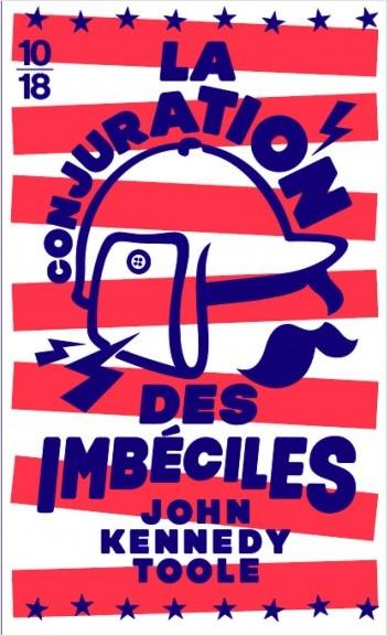 La conjuration des imbéciles (Edition Spéciale)