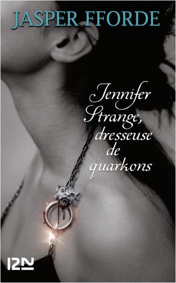 Jennifer Strange, dresseuse de quarkon
