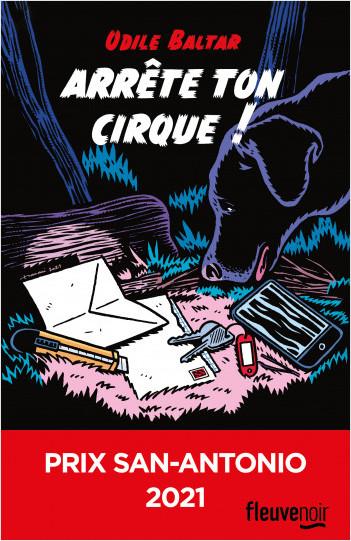 Arrête ton cirque ! : Prix San-Antonio 2021