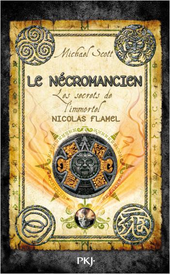 Les secrets de l'immortel Nicolas Flamel - Tome 04