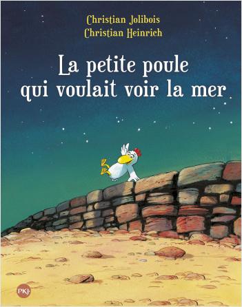 Les P'tites Poules - La petite poule qui voulait voir la mer