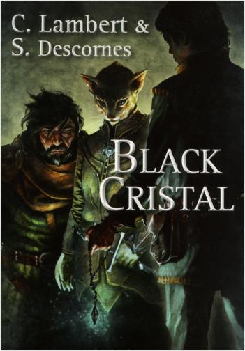 Black Cristal - tome 1