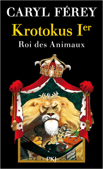 Krotokus 1er, roi des Animaux