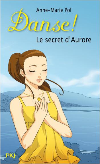 22. Danse ! Le secret d'Aurore