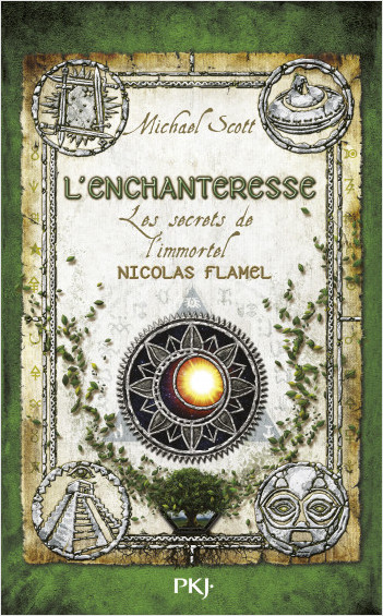 Les secrets de l'immortel Nicolas Flamel - Tome 06: L'enchanteresse