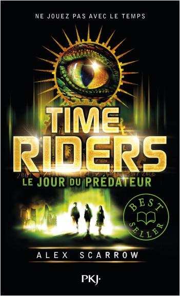 2. Time Riders : Le jour du prédateur