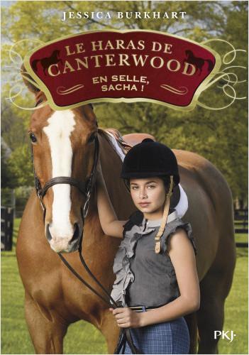 Le haras de Canterwood - tome 01 : En selle, Sacha !