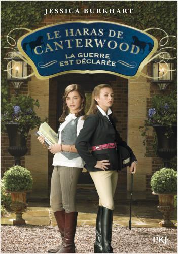 Le haras de Canterwood - tome 02 : La guerre est déclarée