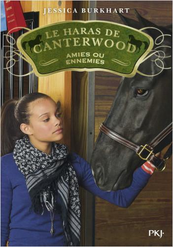 Le haras de Canterwood - tome 03 : Amies ou ennemies