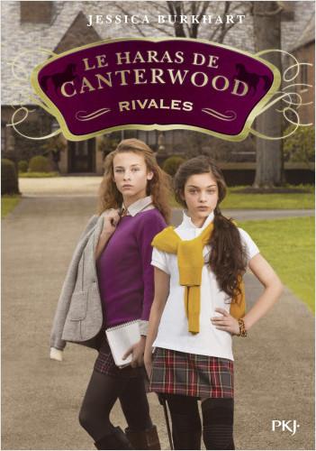 Le haras de Canterwood - tome 05 : Rivales