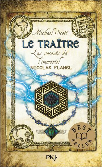 Les secrets de l'immortel Nicolas Flamel - Tome 05: Le traître