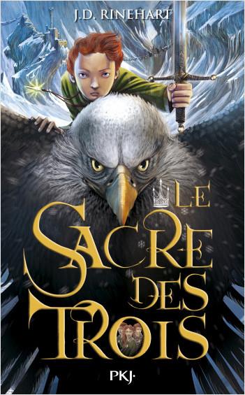 Le Sacre des trois - tome 01