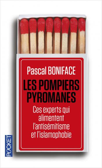 Les Pompiers pyromanes
