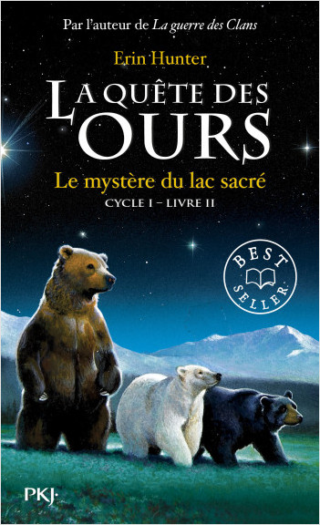 2. La quête des ours : Le mystère du lac sacré