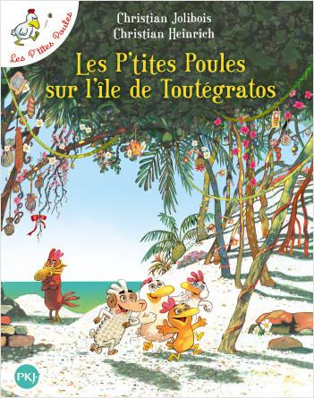 Les P'tites Poules sur l'île de Toutégratos T14