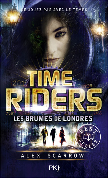 6. Time Riders : Les brumes de Londres