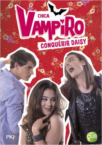 17. Chica Vampiro : Conquérir Daisy