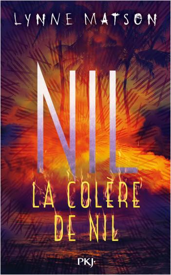 3. Nil : La colère de Nil