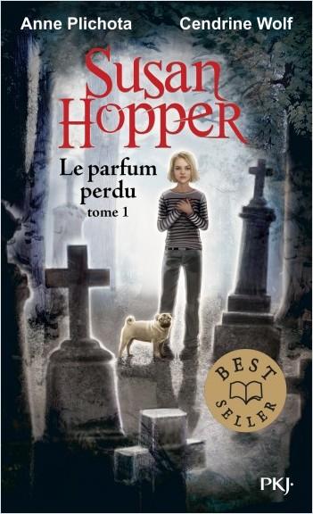 Susan Hopper - tome 01 : Le parfum perdu
