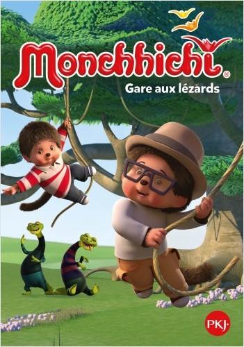 Monchhichi - tome 03 : Gare aux lézards