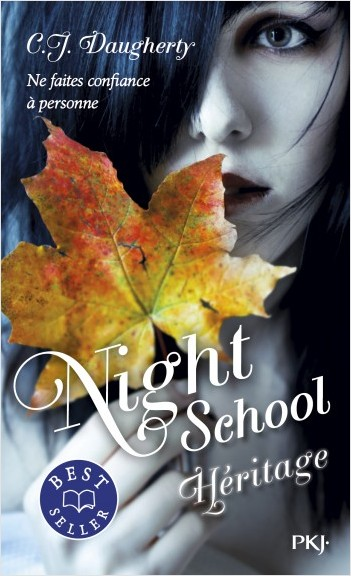 Night School - tome 02 : Héritage