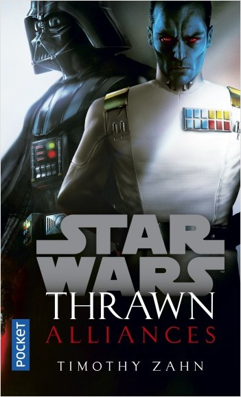 Star Wars - Thrawn tome 2 : Alliances