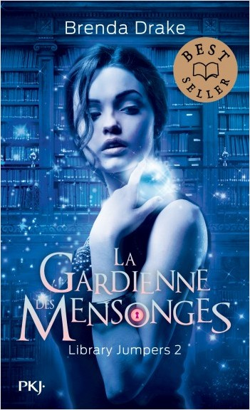 Library jumpers - tome 02 : La gardienne des mensonges