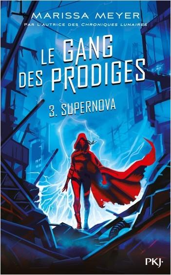 Le gang des prodiges - tome 3 : Supernova