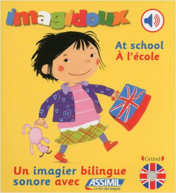 Imagidoux sonores bilingue - A l'école