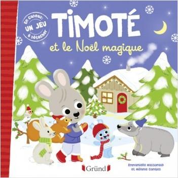 Timoté et le Noël magique – Album jeunesse – À partir de 2 ans