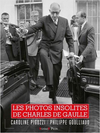 Les Photos insolites de Charles De Gaulle