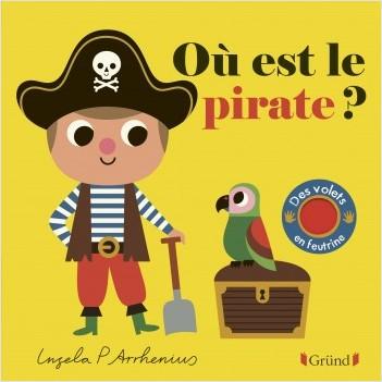 Où est le pirate ? – Livre à rabats en feutrine et miroir – À partir de 6 mois